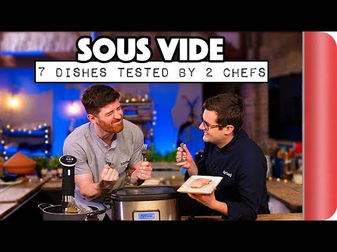 SOUS VIDE | 7 DISHES TESTED BY 2 CHEFS