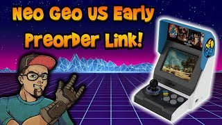 USA Early Access Neo Geo Mini Preorder! Live NOW!!!
