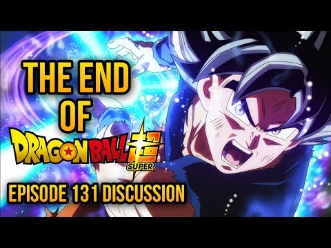 Dragon Ball Super Episode 131 THE END OF DRAGON BALL SUPER DBS MOVIE DISCUSSION!