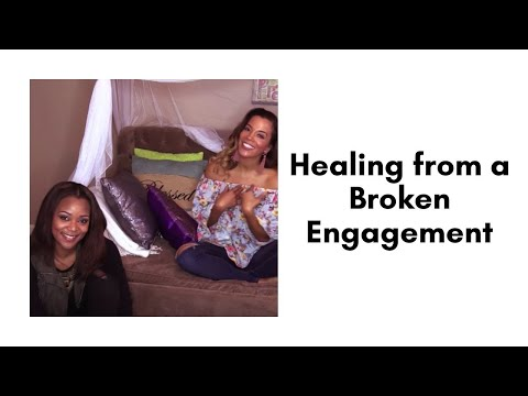 Healing from a Broken Engagement