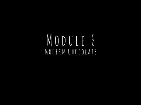 Module Six - Modern Chocolate