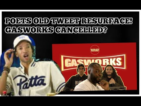 GASWORKS CANCELLED? POETS OLD TWEETS RESURFACE