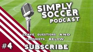 How To Be A Playmaker In Football - Simply Soccer Podcast