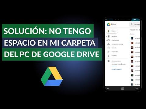 Solución: 'No Tengo Espacio en mi Carpeta del PC de Google Drive'