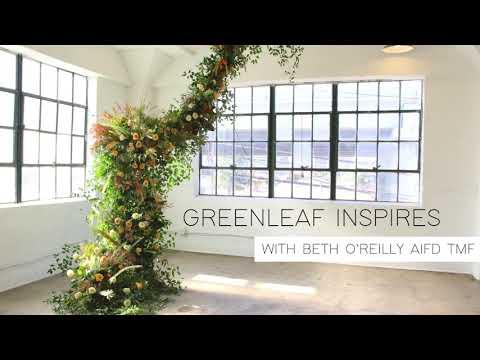 Greenleaf Inspires: Floral Installation With Beth O'Reilly AIFD, TMF