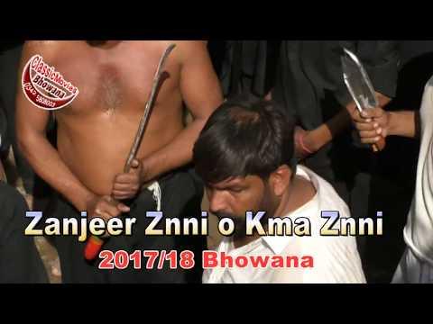 Zanjeer Znni o Kma Znni 2017/18 Ashura Moh Bhowana (Chiniot)