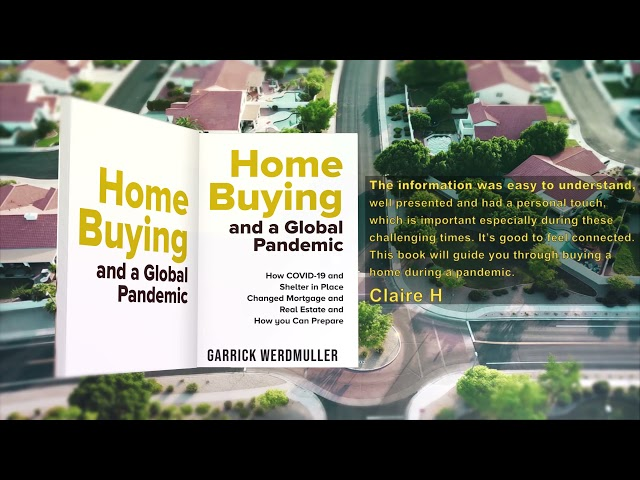 Home Buying and a Global Pandemic - Get a Complimentary Copy of This New Book For Home Buyers