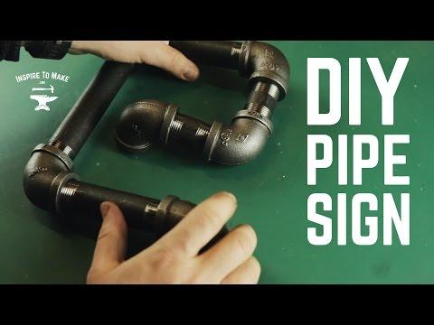 DIY Iron Pipe sign