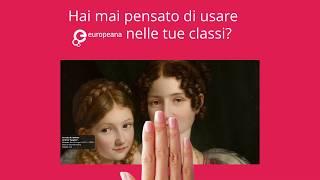 Europeana nelle tue classi thumbnail
