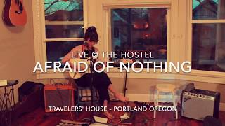Afraid Of Nothing | Sharon Van Etten (Cover) by ISABEAU Travelers' House Portland Oregon