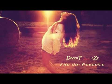 DECENT feat aZr- File din poveste