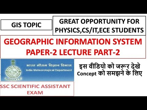 Geographic Information System(GIS) Part-2 For SSC Scientific Assistant(Cs/IT) 2017