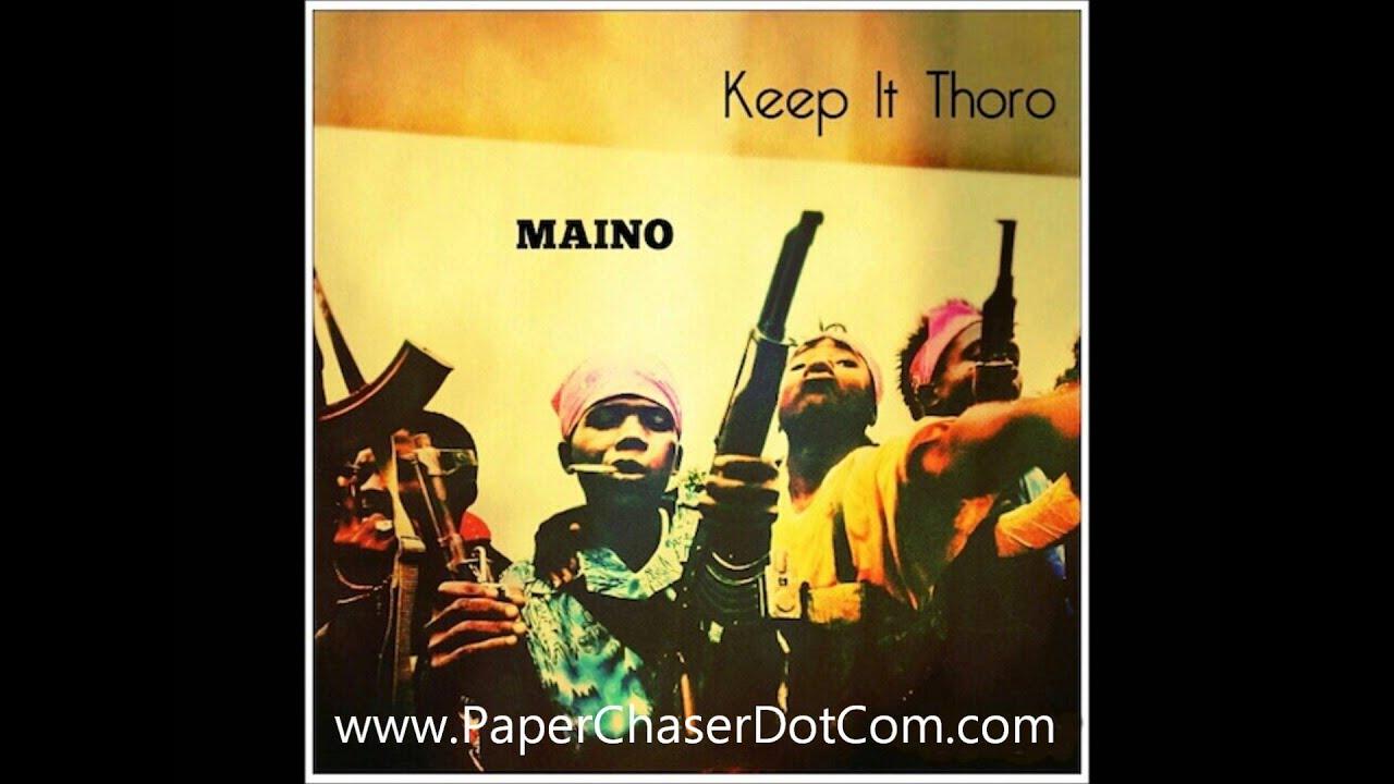 maino keep it thoro