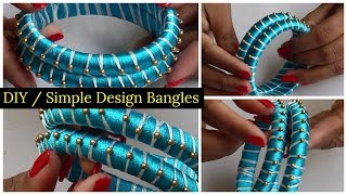 DIY / Silk thread Bangles New model / Simple & Creative