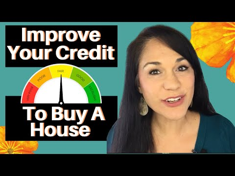 WHAT MAKES GOOD CREDIT | Increase Your Credit Score to Buy a House | 5 Ways to Fix Your Credit