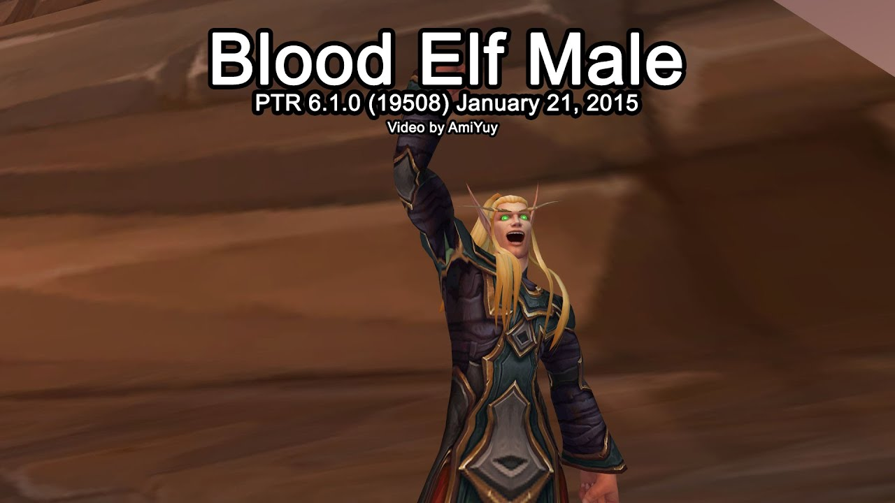 Warlords Of Draenor Ptr Model Male Blood Elf 1st Iteration