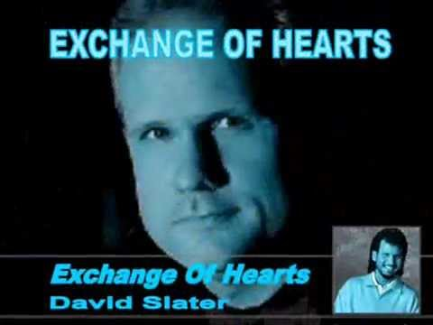 Exchange Of Hearts by David Slater - karaoke version