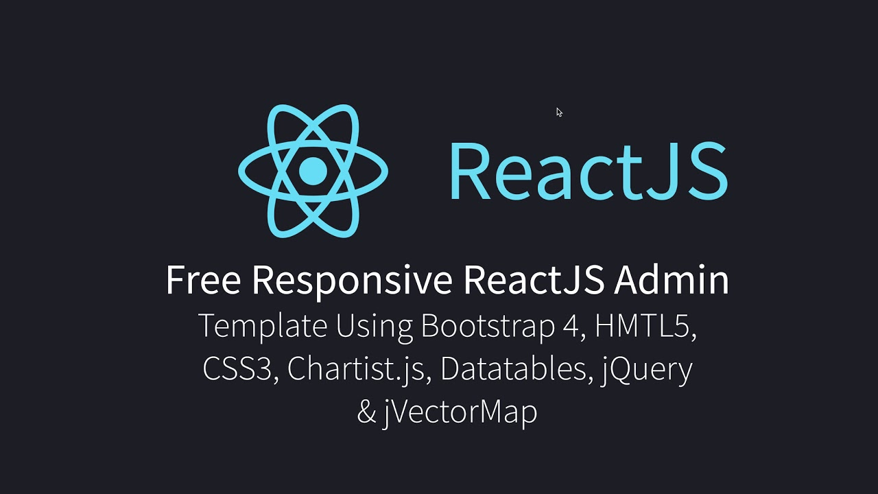Free Responsive ReactJS Admin Template Using Bootstrap 4, HTML5, CSS3,  Datatables, and jVectorMap