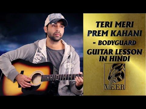 TERI MERI PREM KAHANI - Bodyguard - Guitar Lesson by VEER KUMAR