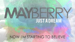 Mayberry - Just A Dream (Official Lyric Video)