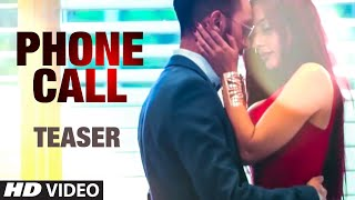 Phone Call Song Teaser | Latest Romantic Punjabi Song 2015 | T-Series Apnapunjab