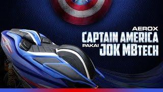 Aerox Captain America Pakai Jok MBtech