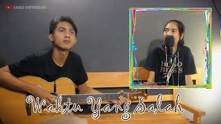 Download lagu FIERSA BESARI - WAKTU YANG SALAH (COVER)