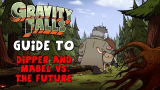 Gravity Falls: Guide to D&M vs. The Future (References/Continuity)