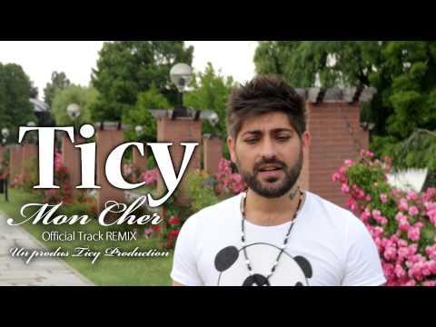 TICY - Mon Cher ( REMIX )