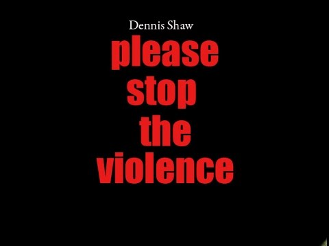 PLease Stop The Violence