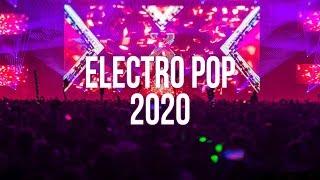 Electro Pop Music 2020 ♫ Best EDM Music Remix ♫ Club Dance Electro House 2020