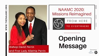 Bishop David Perrin and First Lady Allethia Perrin's Opening Message