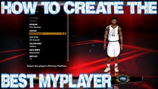 NBA 2K13 - How To Create The Best My Player | Cheese? Yes please! | MyCareer | MyPlayer