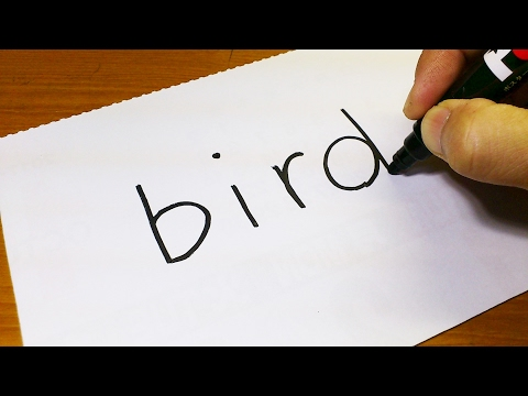 Very Easy ! How to turn words BIRD into a Cartoon - art on paper for kids