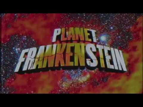PLANET FRANKENSTEIN   3