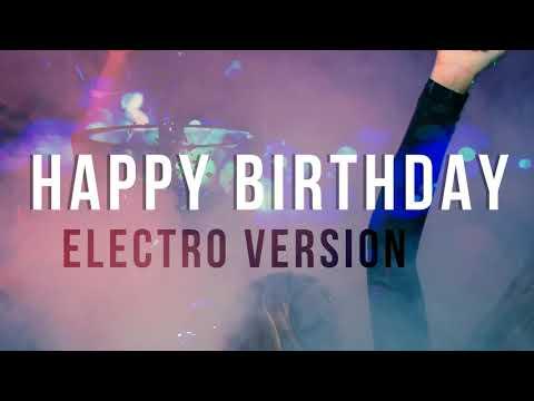 Happy Birthday Electro Dubstep Version | Free Download