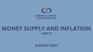 Money Supply and Inflation Part II