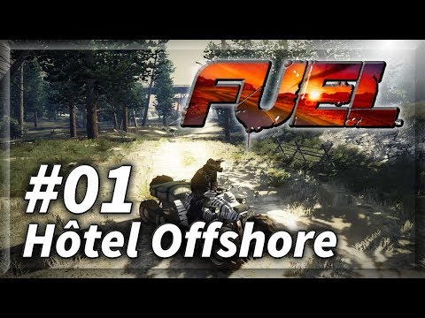 [LET'S PLAY] Détente sur FUEL - Zone 1 - Hôtel Offshore