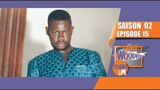 Sama Woudiou Toubab La - Episode 15 [Saison 02]