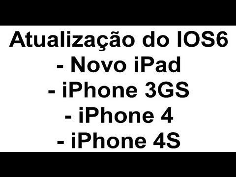 Atualização: Novo iPad, iPhone 3GS, iPhone 4 e Iphone 4S