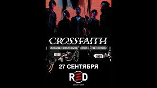 CROSSFAITH @ REDclub. Moscow 27.09.18 (full concert)