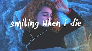 Sasha Sloan - smiling when i die (Lyric Video)