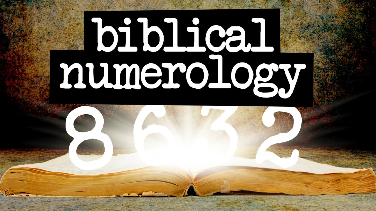 Biblical Numerology Meaning Of Numbers In The Bible Youtube