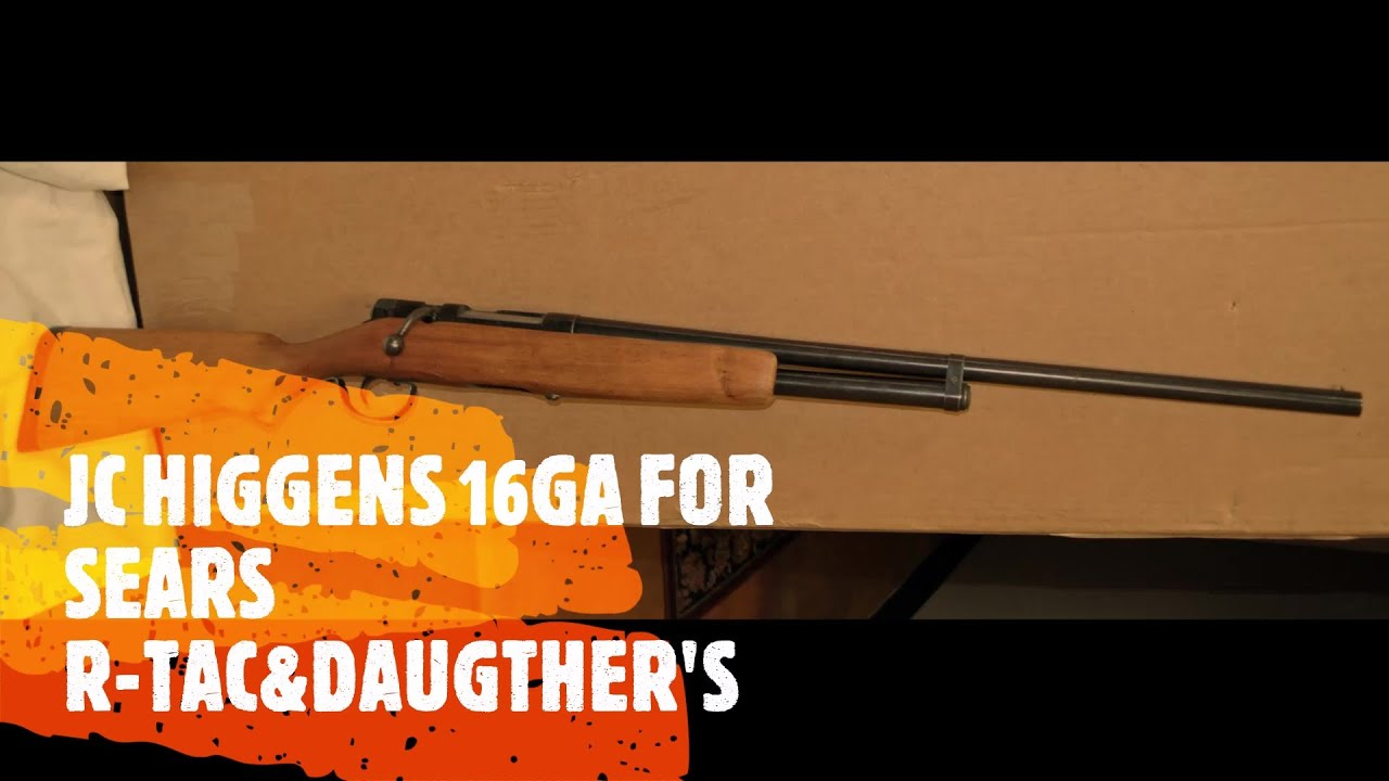 16-gauge sweet 16 shotgun JC Higgins model sold by Sears and Roebucks