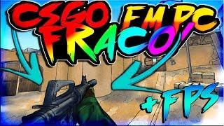 CSGO SEM LAG EM PC FRACO! [+FPS - DICAS!]