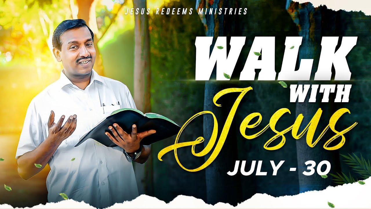 இரட்சிப்பின் சந்தோஷத்தை தருகிற தேவன் ! | Walk with Jesus | Bro. Mohan C Lazarus | July 30