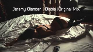Jeremy Olander - Blabla (Original Mix) [FREE DOWNLOAD]