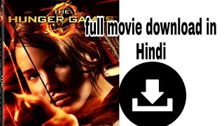 How to download The Hunger game movie in hindi || the Hunger game download in hindi