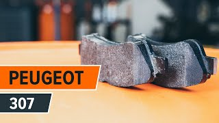 How to change Disk brake pads on PEUGEOT 307 (3A/C) - online free video