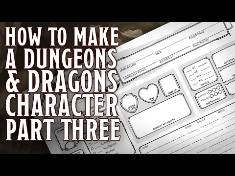Part 3 - How to make a Dungeons & Dragons 5th Edition Character (Proficiency, Skills, Backgrounds))